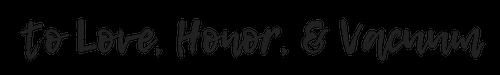 to-love-honor-and-vacuum-script-logo